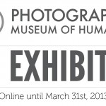 PHOTOGRAPHIC MUSEUM OF HUMANITY- EXHIBITION