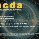 "Los Angeles Center for Digital art: ""From Analog to Digital"" This Saturday July 1"