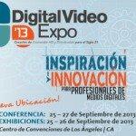 DIGITAL VIDEO EXPO. LOS ANGELES CA. Sept. 25-27